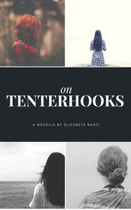 On Tenterhooks Book Fiction Elizabeth Rago