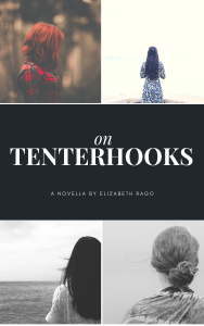 On Tenterhooks Book Fiction Elizabeth Rago