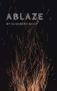 Ablaze Novella Elizabeth Rago